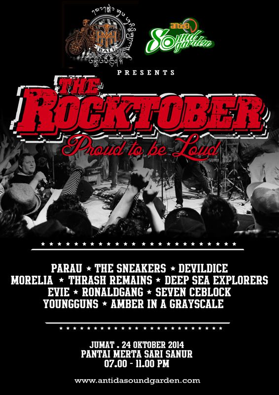 THE ROCKTOBER Proud to be Loud Jumat, 24 Oktober 2014 @ Pantai Mertasari - Sanur 7pm-11pm