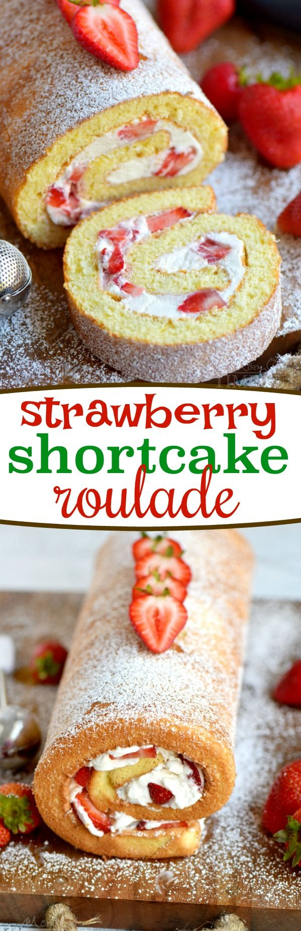 This Strawberry Shortcake Roulade is the quintessential summer dessert. Cake rolls are always stunning but this one is particularly so. Light and airy cake wrapped around a sweet whipped cream and fresh strawberry filling - entirely irresistible! // Mom On Timeout #strawberry #cake #dessert #recipe