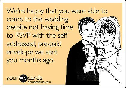 These Wedding Someecards Express What We're All Thinking