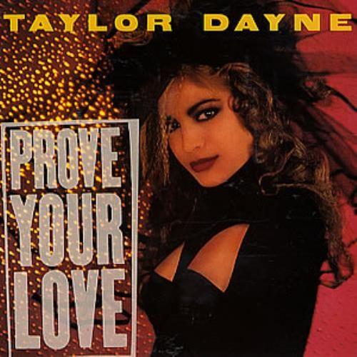 "Taylor Dayne Prove Your Love UK 7"" Vinyl Record 109830 Prove Your Love Taylor Dayne 4007191098300 294254"