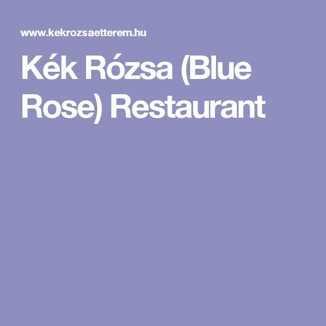 Kék Rózsa (Blue Rose) Restaurant
