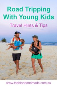 Road Trip - Travelling with kids tips - The Blonde Nomads