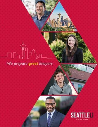 2016 Seattle University School of Law Admission Brochure