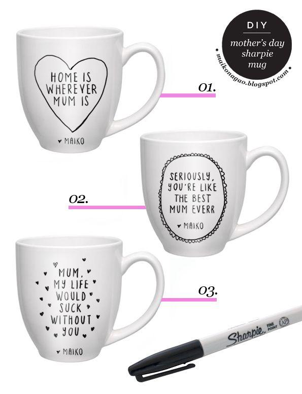 DIY: Mothers Day sharpie mug gift idea tutorial via Maiko Nagao blog. Use porcelain mug and sharpie pen. Bake for 30 mins at 350 degrees!