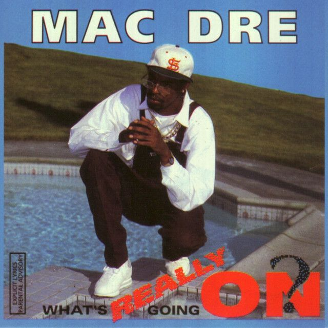 Saved on Spotify: What's Really Going On by Mac Dre