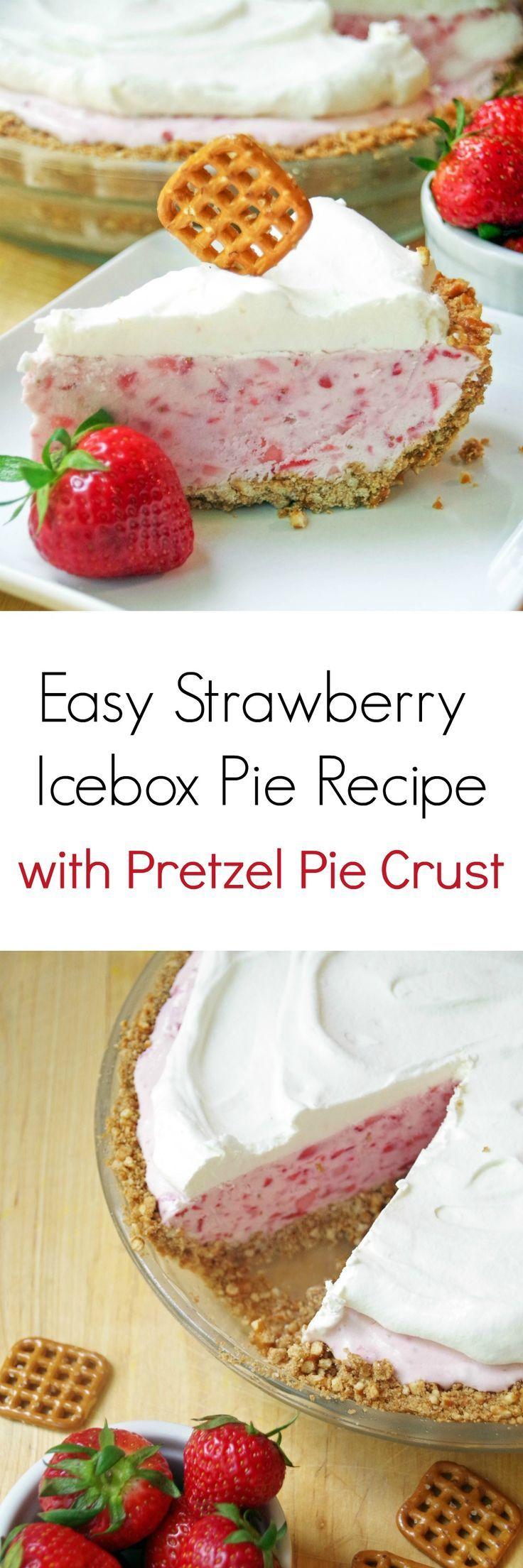 Need a simple summer dessert recipe Try this Easy Strawberry Icebox Pie Recipe with Pretzel Pie Crust! (Favorite Desserts Recipes)