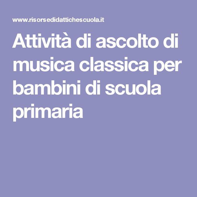 Attività di ascolto di musica classica per bambini di scuola primaria