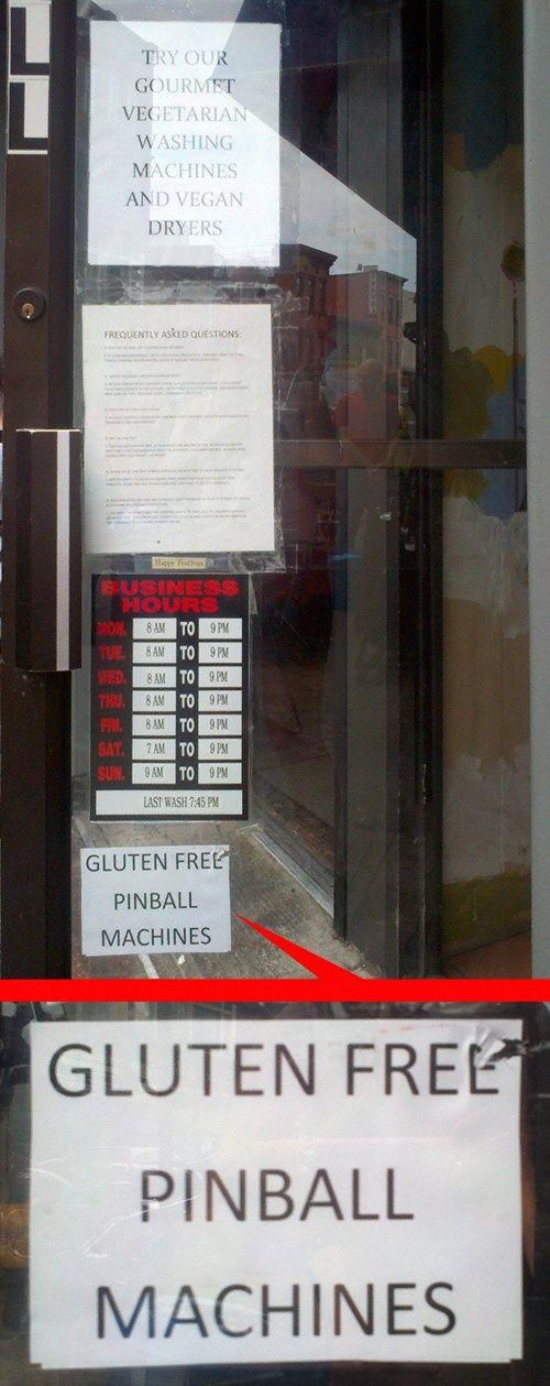 """""""Try our gourmet vegetarian washing machines and vegan dryers"""" """"Gluten free pinball machines"""""""