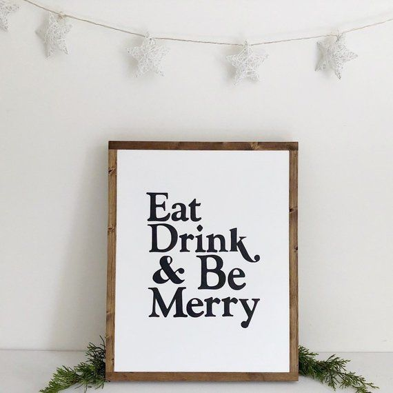 Eat Drink And Be Merry Sign Kitchen Sign Christmas Sign Eat Sign Bar Cart Sign Hot Cocoa Bar Sign Christmas Signs Hot Cocoa Bar Sign Kitchen Signs