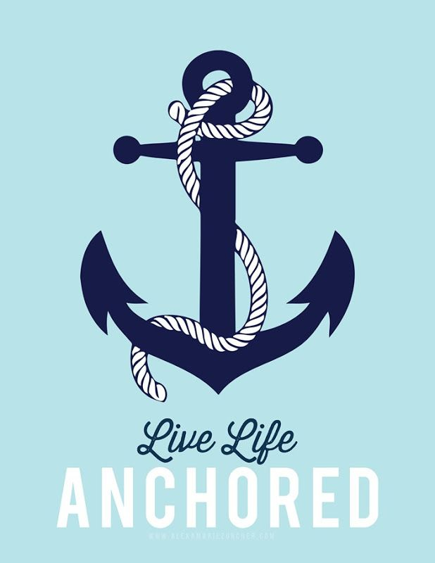 Free Printable! Live life anchored   Yw Womens New Beginnings, O Ye That Embark…
