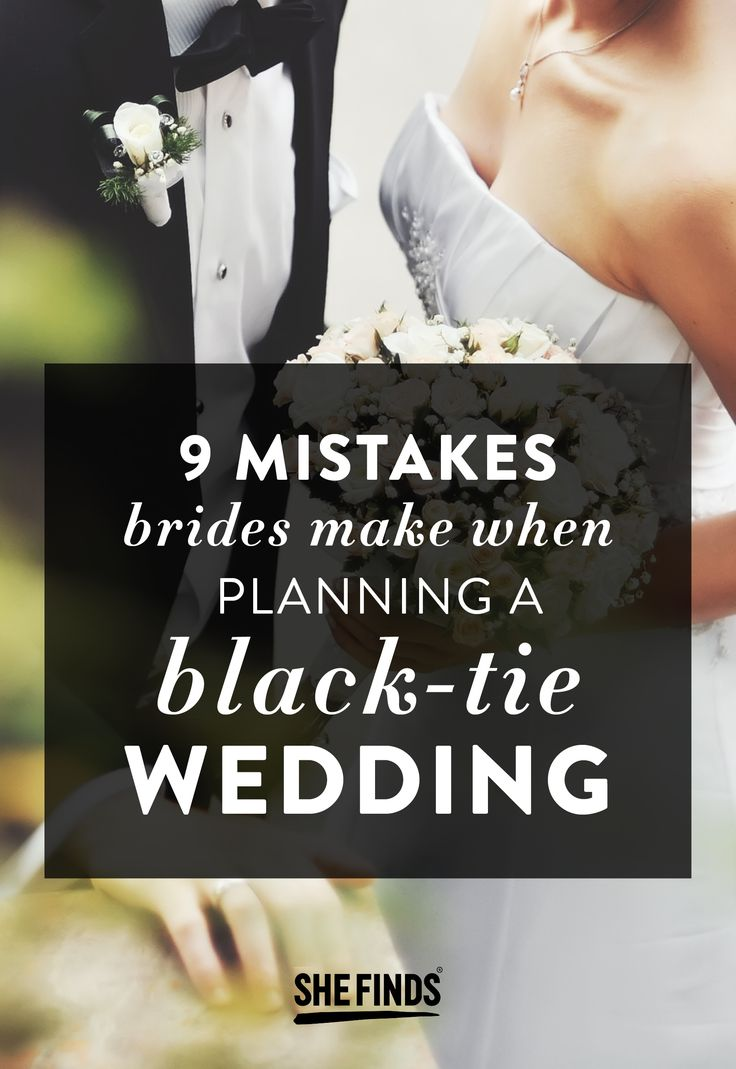 """When it comes to black tie weddings, the first mistake many brides make is operating under the assumption that all of their guests truly understand what black tie means, says Mystique Latese, founder of Coordinator for a Day. """"By definition, black tie falls within certain attire constraints. However, some brides may have a more relaxed approach in their interpretation, so by taking the time to clearly convey their wardrobe expectations to their guests via their wedding website........"""