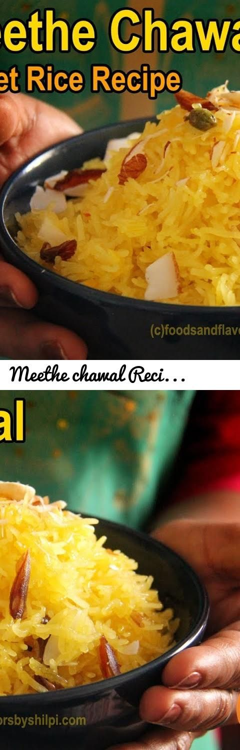 Meethe chawal Recipe - Sweet Rice Recipe - मीठे चावल बनाने की आसान विधि  | Zarda Pulao Recipe... Tags: foods and flavors, Indian Recipes, recipes by shilpi, Indian vegetarian recipes, recipes in hindi, hindi recipes, Sweet rice, vasant panchami recipe, vasanth, panchami, zarda, meethe chawal, chawal recipes, kaese banaye meethe chawal, sweets recipes, Recipes in hindi, veg recipes, Pooja recipes, vrat recipes, saffron rice, yellow sweet rice, meetha pulao, kashmiri rice, kashmiri pulao, how…