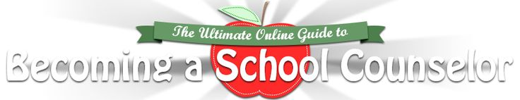 Ultimate Online Guide to Becoming a School Counselor