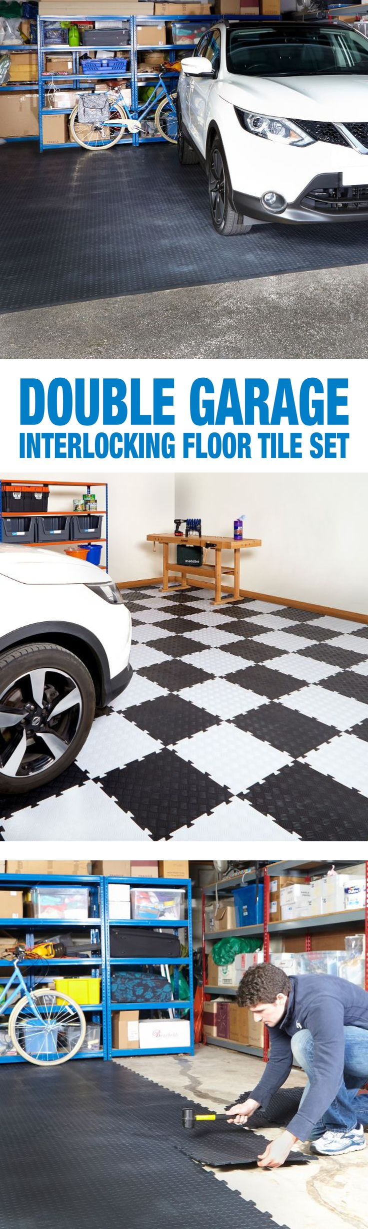 Double Garage Interlocking Floor Tile Set  Each kit is supplied with everything needed to transform a 6 x 6 meter double garage. Included in the kit are all necessary floor tiles, entrance ramps and two assembly mallets.  The tiles are loose laid and require no adhesive, simply tap the jigsaw joints together and cut any edges to suit your space.  Available in Black or Checkered
