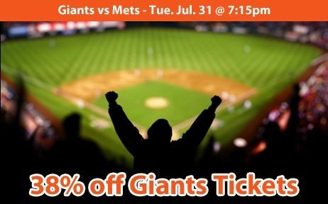 38% off San Francisco Giants Tickets vs New York Mets Tue. Jul. 31 @ 7:15pm