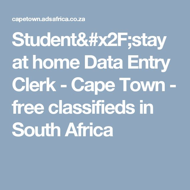 Student/stay at home Data Entry Clerk - Cape Town - free classifieds in South Africa