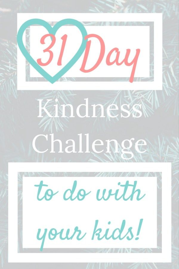31 Day Purposeful Acts of Kindness Challenge   Preschool