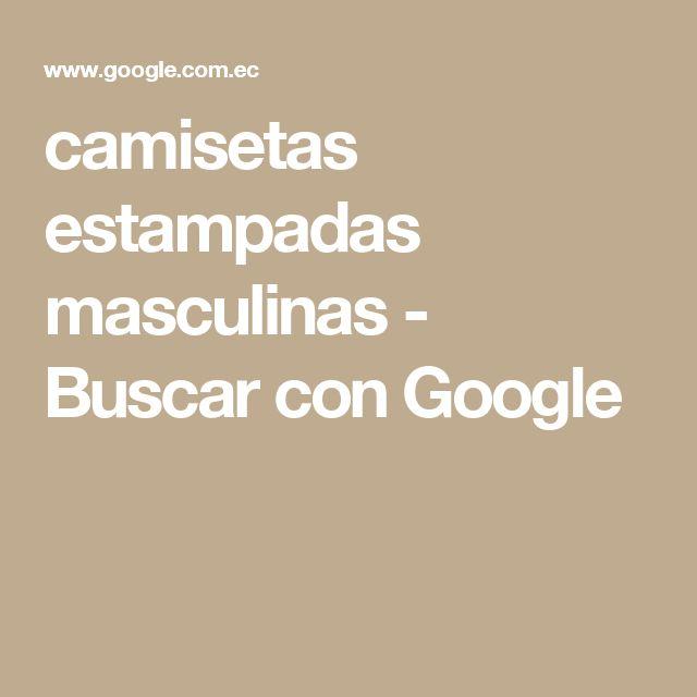 camisetas estampadas masculinas - Buscar con Google