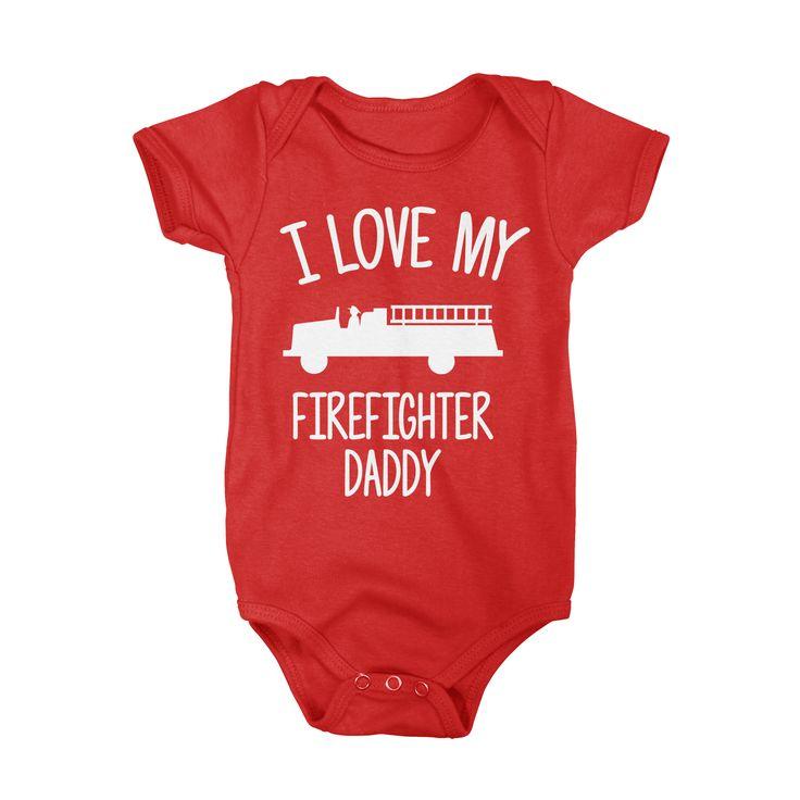 I Love My Firefighter Daddy