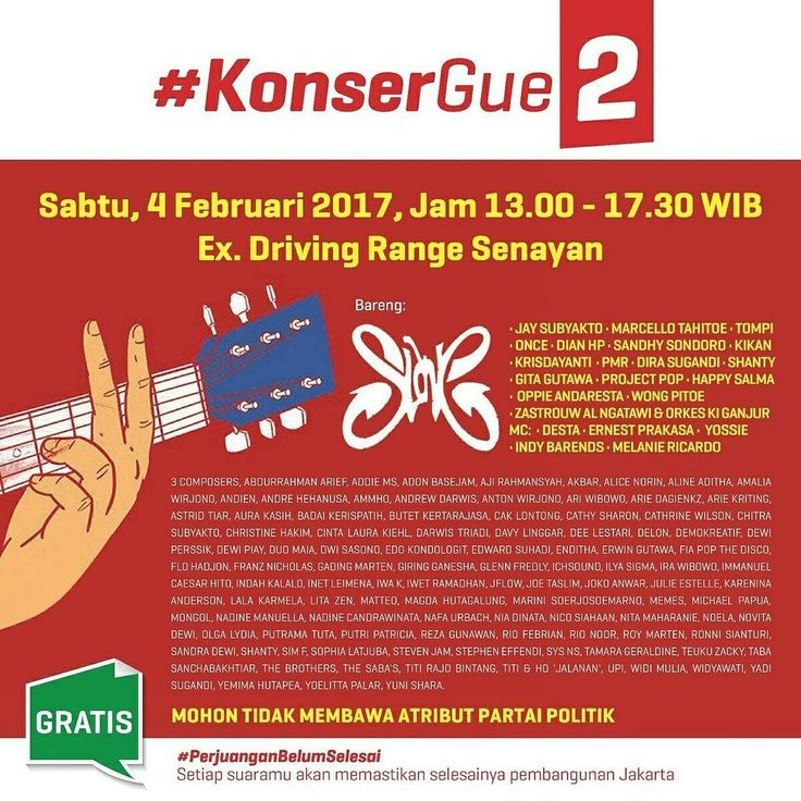 Konser Gue 2 @ Ex Driving Range Senayan,  Jakarta, Indonesia, on February 4,  2017.