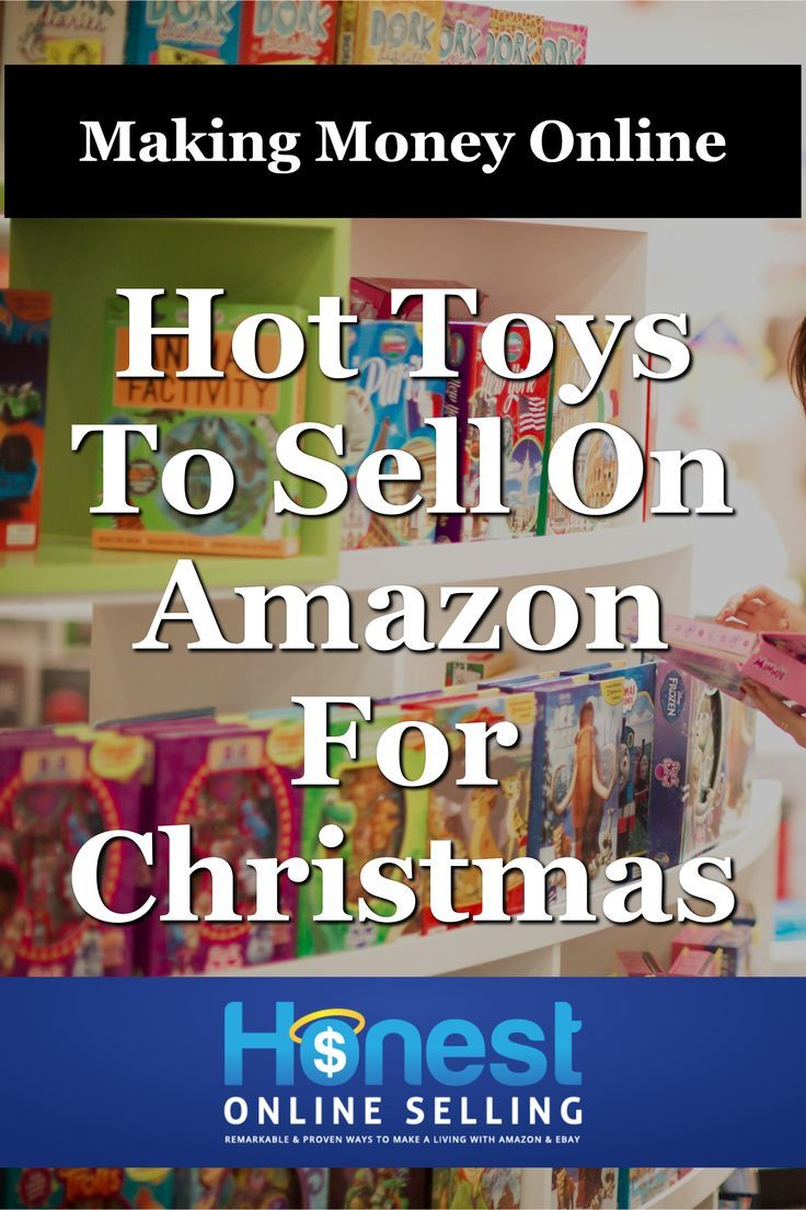 What Toys To Sell And How To Source It Amazon Ebay 2019 Make