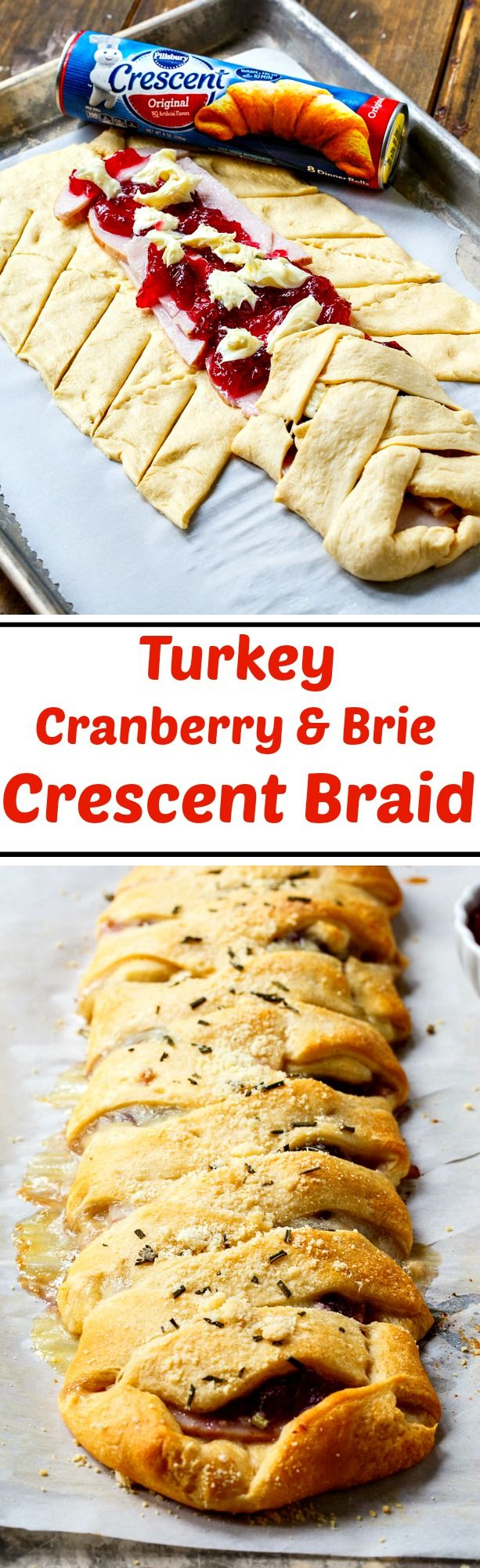 Turkey, Cranberry, and Brie Crescent Braid. So easy to make with Pillsbury Crescents! #ad