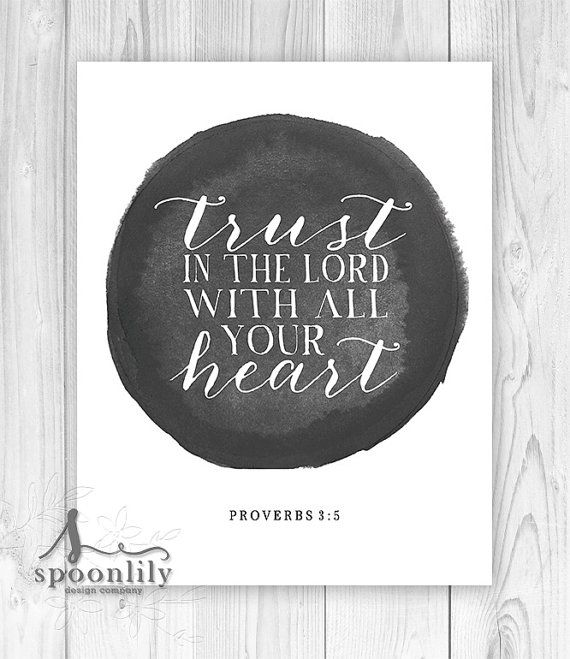 Trust in the Lord with all your heart. Proverbs 3:5. Christian Poster Print. Bible Verse - Home Decor Wall ART PRINT