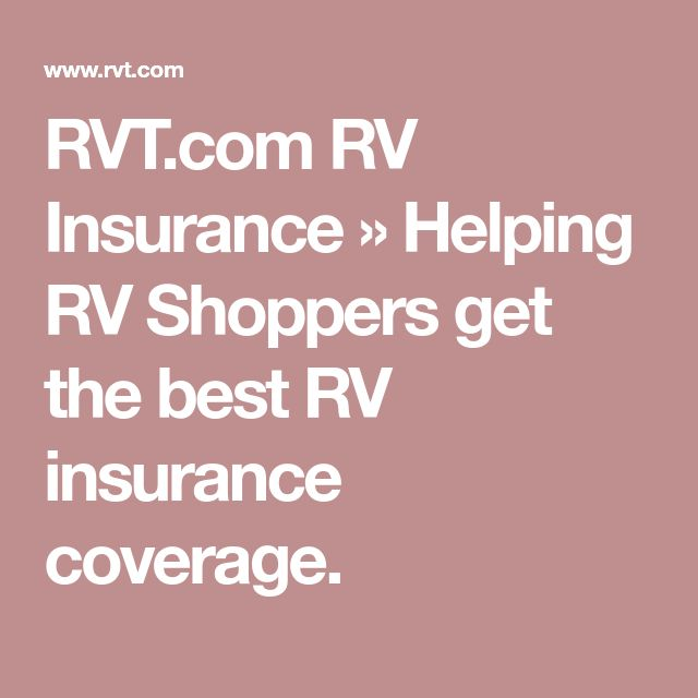 RVT.com RV Insurance » Helping RV Shoppers get the best RV insurance coverage.