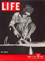 Life magazine cover photo of August 9, 1943 shows steelworker Ann Zarik at work with her torch.