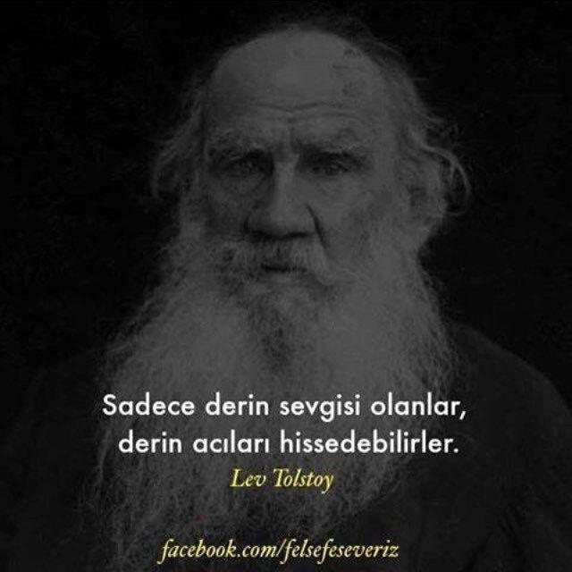 Sadece derin sevgisi olanlar, derin acıları hissedebilirler. - Lev Nikolayeviç Tolstoy #sözler #anlamlısözler #güzelsözler #manalısözler #özlüsözler #alıntı #alıntılar #alıntıdır #alıntısözler