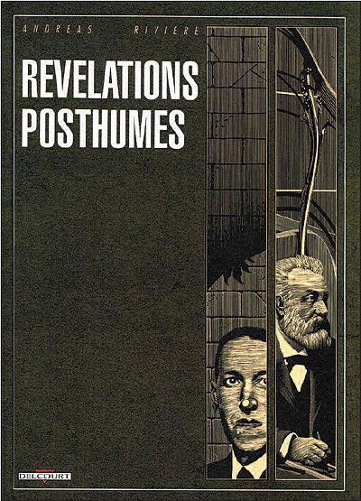 La biographie de R. H. Barlow, ami imaginaire de H. P. Lovecraft, qui constitue le premier récit des Révélations posthumes d'Andreas et Rivière est un exemple de fantastique qui s'évite, d'antifantastique qui subvertit la représentation de la réalité tout en niant de le faire en utilisant les possibilités narratives propres à la bande dessinée.