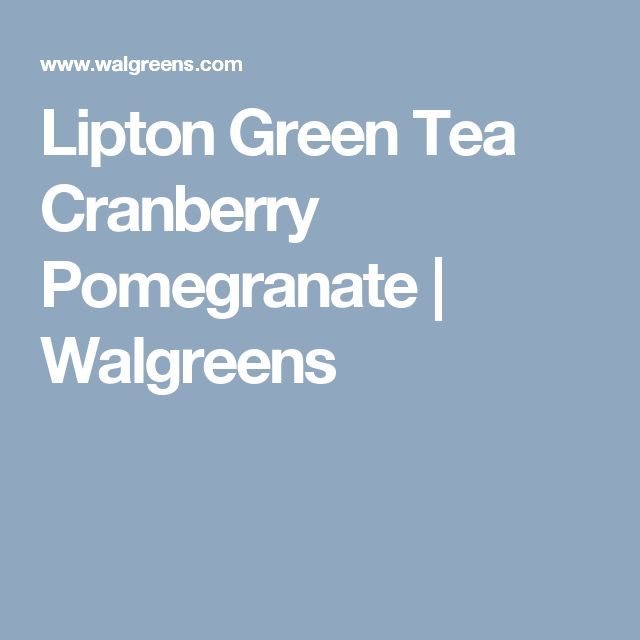 Lipton Green Tea Cranberry Pomegranate | Walgreens