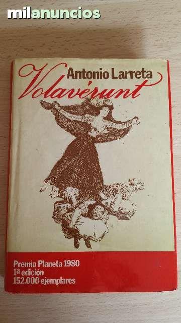 """Vendo libro """"Volaverunt"""" de Antonio Larreta. Premio Planeta año 80. Anuncio y más fotos aquí: http://www.milanuncios.com/libros/volaverunt-139647111.htm"""