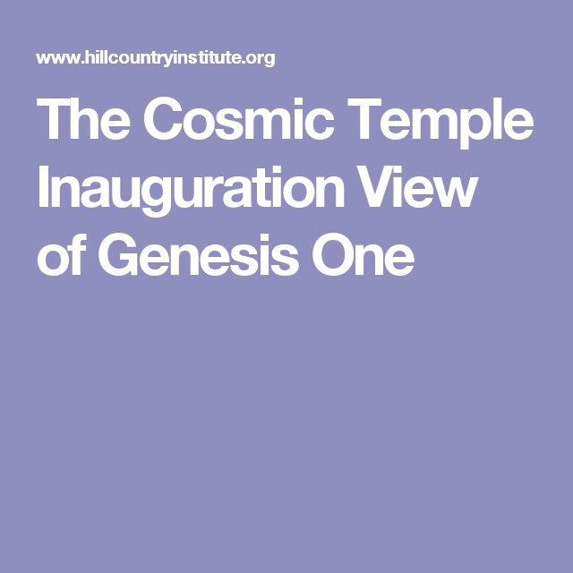 The Cosmic Temple Inauguration View of Genesis One