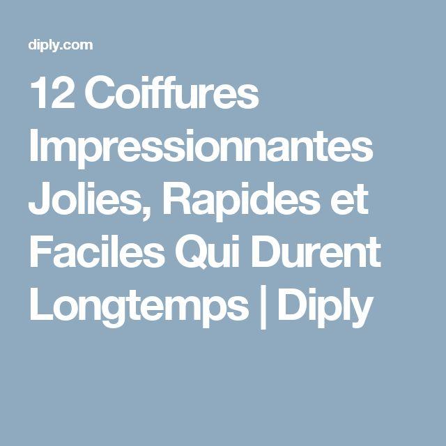 12 Coiffures Impressionnantes Jolies, Rapides et Faciles Qui Durent Longtemps | Diply