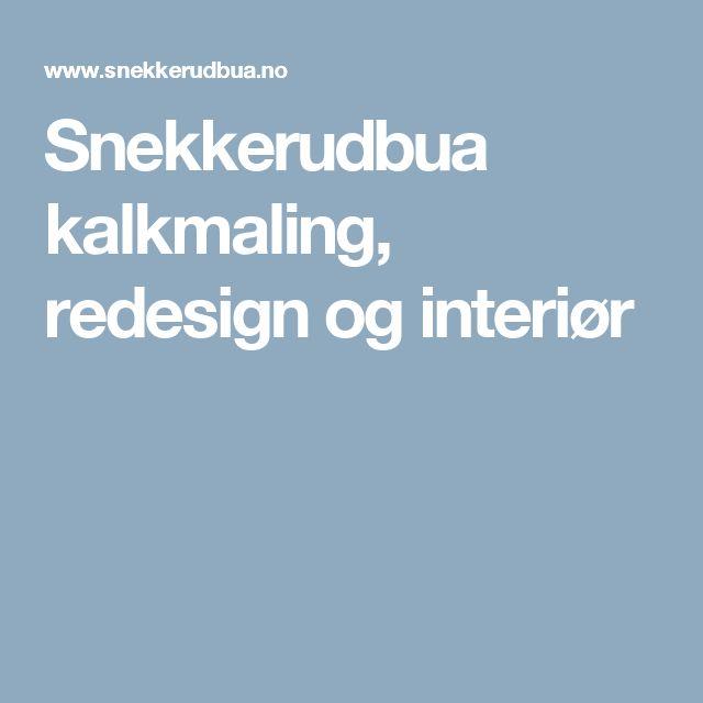 Snekkerudbua kalkmaling, redesign og interiør