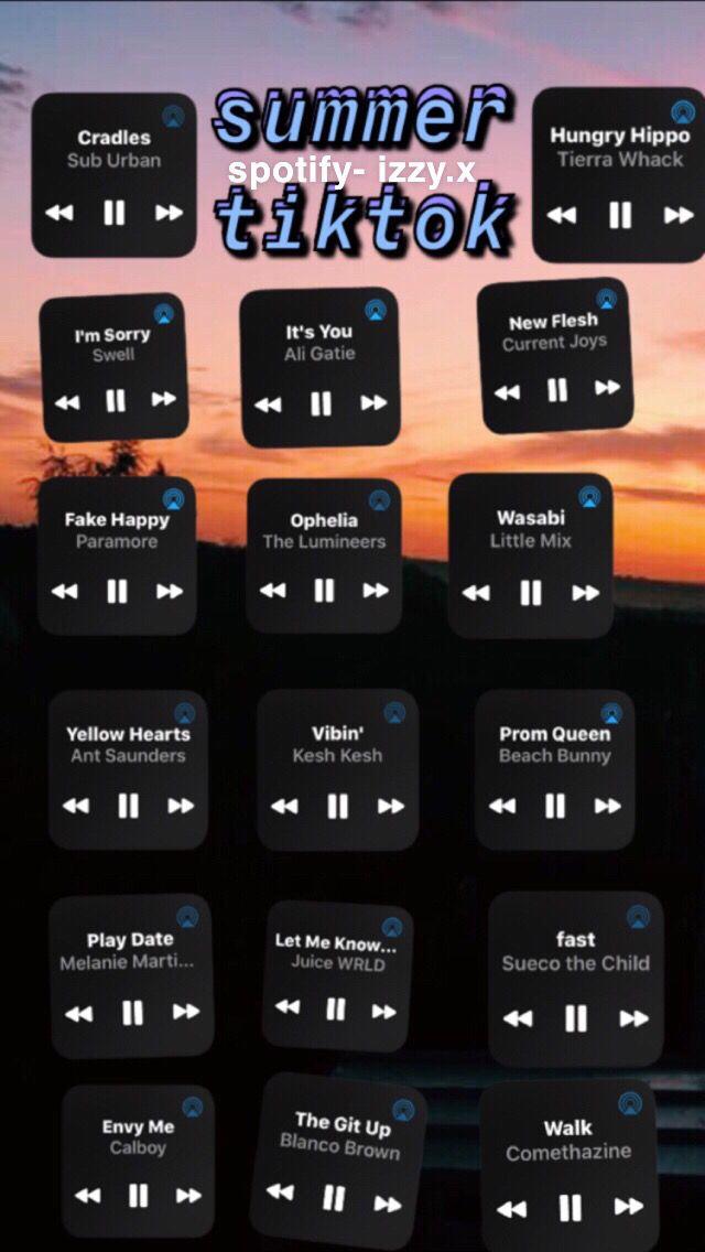 Summer 19 Tiktok 3 Music Playlist Summer Songs Playlist Heartbreak Songs