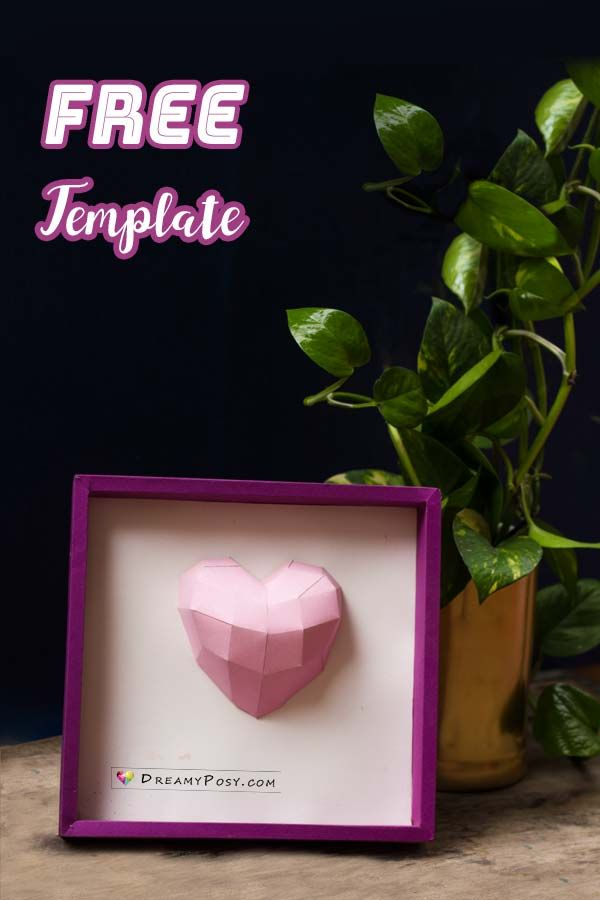 Free template to make 3d heart frame for Valentine's Day #paperheart #3dheart # 3dhearttemplate #valentinegift