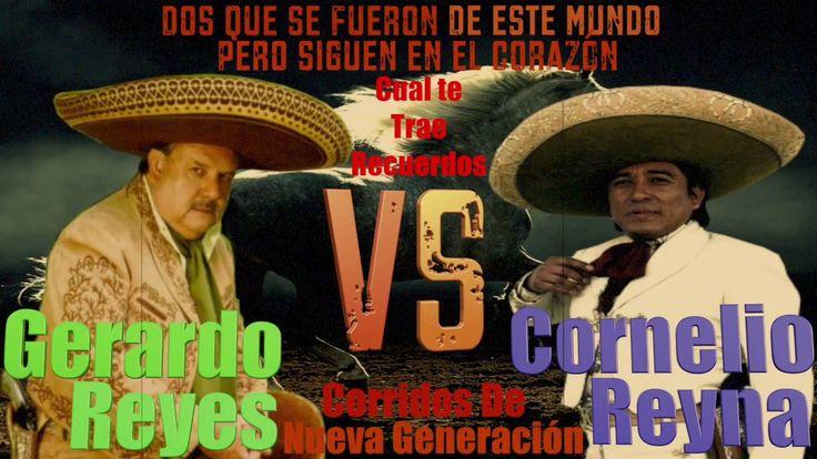 Gerardo Reyes VS Cornelio Reyna Rancheras Mix 2017