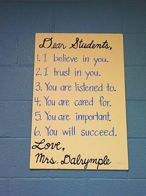 this is a great idea. for a lot of students middle school is a tough time, and its nice to hear someone say these words to you.