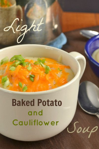 Light Baked Potato & Cauliflower Soup ]