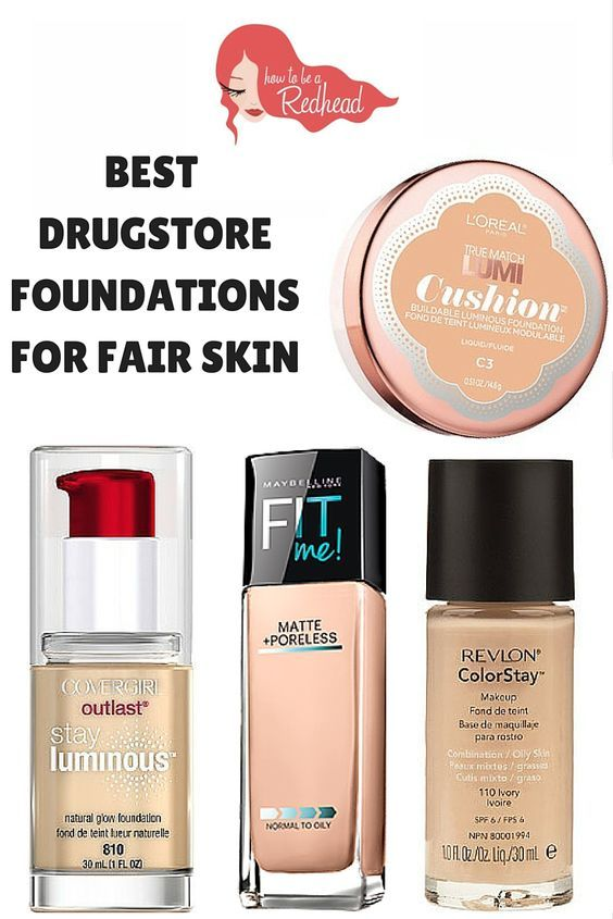 Top Drugstore Foundations For Fair Skin