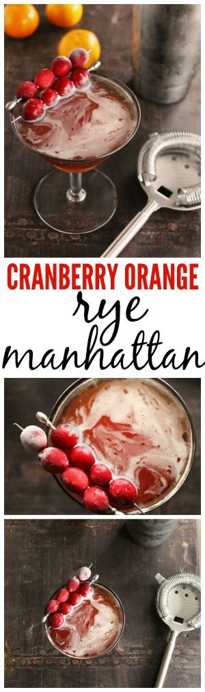 Cranberry orange rye manhattan! Classic rye manhattan recipe made with cranberry and orange infused rye. DELICIOUS!