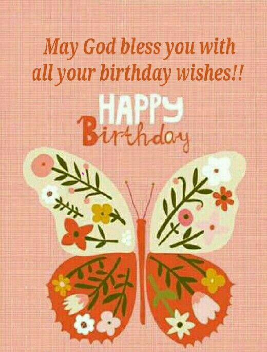 121 Best Birthday Wishes Images On Pinterest Beautiful Birthday Happy Birthday Wishes Butterfly