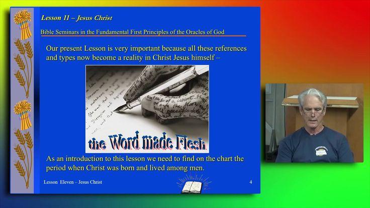 Jesus Christ - 1st Principles Class 11:  Basic understanding of the Bible