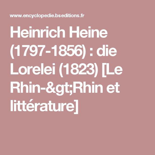 Heinrich Heine (1797-1856): die Lorelei (1823) [Le Rhin->Rhin et littérature]