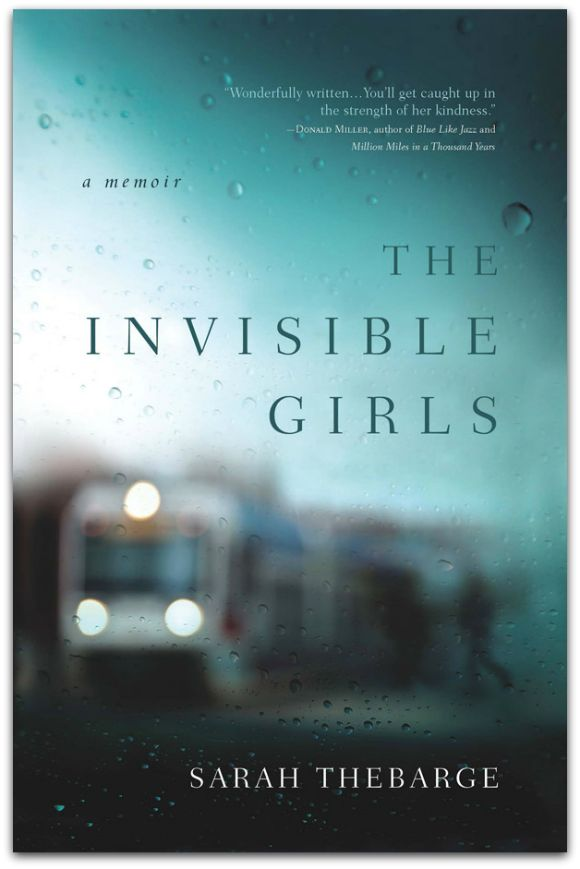 Amazing Memoir! The Invisible Girls by Sarah Thebarge #MC #ad