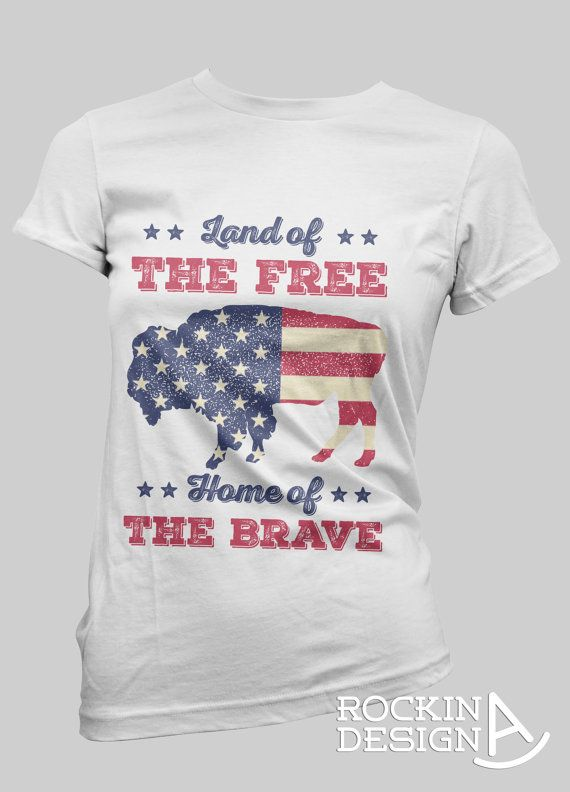 Land of the Free Home of the Brave American flag by RockinAdesign  Women's Clothing Tops & Tees T-shirts handmade graphic tee Rockin A Design cowgirl western rodeo buffalo bison American flag Land of the Free Home of the Brave Americana independance day