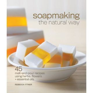 65 best soap books images on pinterest diy soaps making books and soapmaking the natural way 45 melt and pour recipes using herbs flowers essential oils a book by rebecca ittner solutioingenieria Gallery