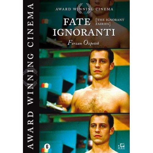 Fate Ignoranti, le - Ferzan Ozpetek